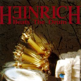 HEINRICH BEATS THE DRUM Heinrich Beats The Drum CD