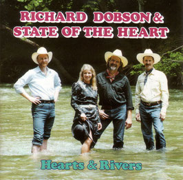 RICHARD DOBSON & STATE OF THE HEART Hearts & Rivers CD