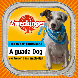 ZWECKINGER A guada Dog (Live) CD+DVD