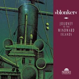 BLONKER Journey To The Windward Islands CD