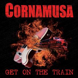 CORNAMUSA  Get On The Train CD