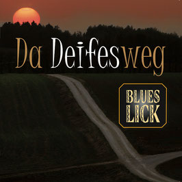 BLUES LICK Da Deifesweg CD