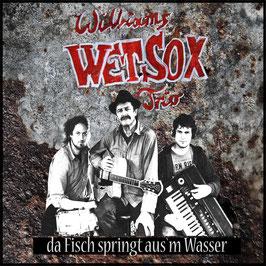 WILLIAMS WETSOX TRIO da Fisch springt aus'm Wasser CD / Blues