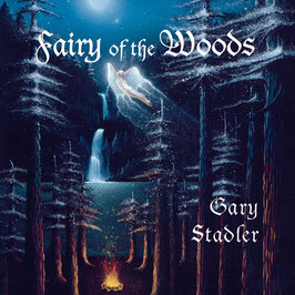 GARY STADLER Fairy Of The Woods CD