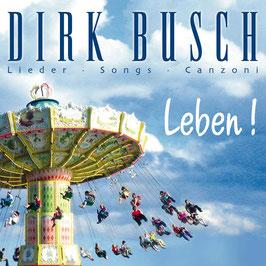 DIRK BUSCH Leben! CD