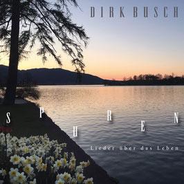 DIRK BUSCH Spuren (Lieder über das Leben) CD