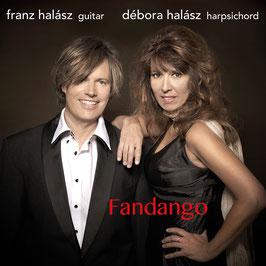 FRANZ & DÉBORA HALÁSZ Fandango (Spanish Music for Guitar and Harpsichord) CD / Klassik