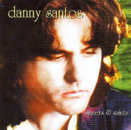 DANNY SANTOS Sinners & Saints CD