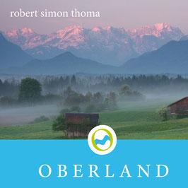 ROBERT SIMON THOMA Oberland CD / Ambient