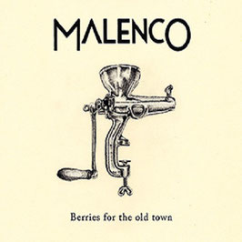 MALENCO Berries for the old town CD / Blues / Country / Folk