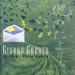 GINKGO GARDEN Letters From Earth CD / Ambient / World Fusion