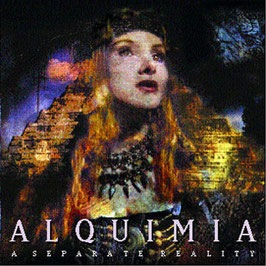 ALQUIMIA - A Separate Reality CD