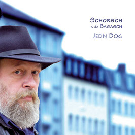 SCHORSCH & de BAGASCH Jedn Dog CD Schorsch Hampel / MundArt-Blues