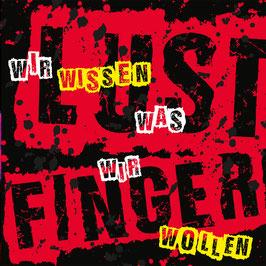 LustfingeR - Wir wissen was wir wollen CD / Punkrock Deutsch