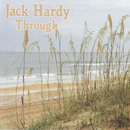 JACK HARDY Through CD / Singer-Songwriter