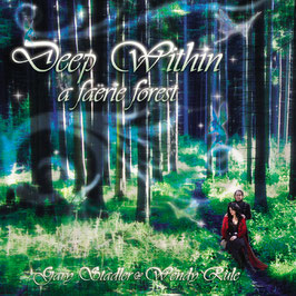 GARY STADLER & WENDY RULE Deep Within A Faerie Forest CD / Celtic