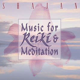 SHAJAN Music for Reiki & Meditation CD / Yoga / Healing Music