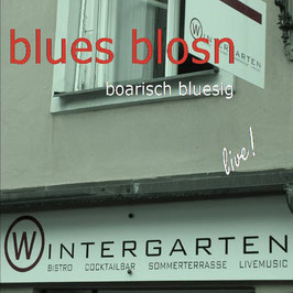 BLUES BLOSN Live im Wintergarten CD