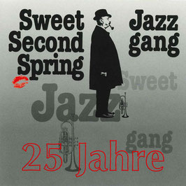 SWEET SECOND SPRING JAZZ GANG 25 Jahre CD / Swing