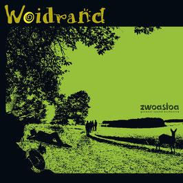 ZWOASTOA Woidrand CD