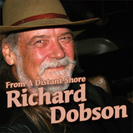 RICHARD DOBSON From A Distant Shore CD