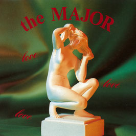 THE MAJOR Love, Love, Love CD / Alternative