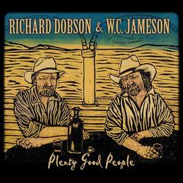 RICHARD DOBSON & W.C. JAMESON Plenty Good People CD