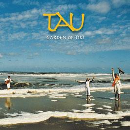 TAU Garden Of Tiki CD / Ambient / Trance