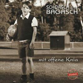 SCHORSCH & de BAGASCH Mit offene Knia CD Schorsch Hampel / MundArt-Blues
