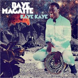 BAYE MAGATTE Kaye Kaye CD / Afropop / Weltmusik