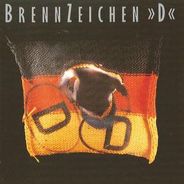 """BRENNZEICHEN  """"D"""" Various Artists CD / Alternative"""