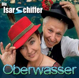 DIE ISARSCHIFFER Oberwasser CD