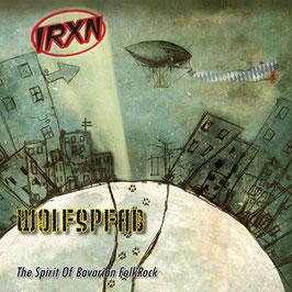 IRXN Wolfspfad CD / Mundart Folk Rock