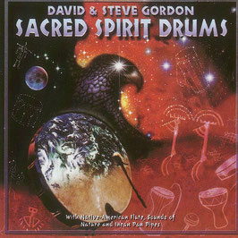DAVID & STEVE GORDON Sacred Spirit Drums CD / Indian Drums / Native Flutes