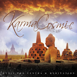 KARMACOSMIC Music For Tantra & Meditation CD Digipack / Yoga / Chillout