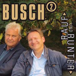 BUSCH HOCH 2 Rauf und Runter CD-Single, handsigniert