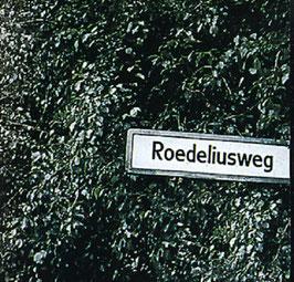 ROEDELIUS Roedeliusweg CD