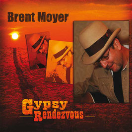 BRENT MOYER Gypsy Rendezvous CD