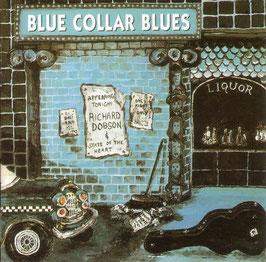RICHARD DOBSON Blue Collar Blues CD
