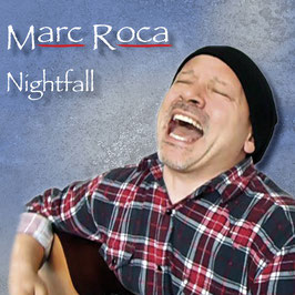 MARC ROCA Nightfall CD 5-Track EP / Singer-Songwriter