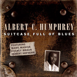 ALBERT C. HUMPHREY Suitcase Full Of Blues CD / Blues
