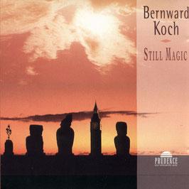 BERNWARD KOCH  Still Magic CD