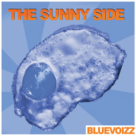 BLUEVOIZZ The Sunny Side CD