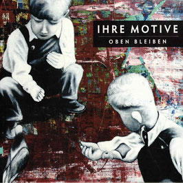 IHRE MOTIVE Oben Bleiben CD / Punkrock Deutsch