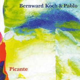 BERNWARD KOCH & PABLO Picante CD / Latin Jazz / World Music