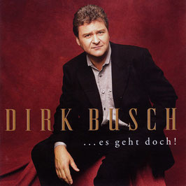 DIRK BUSCH ...es geht doch! CD