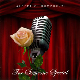 ALBERT C. HUMPHREY For Someone Special CD / Smooth Jazz