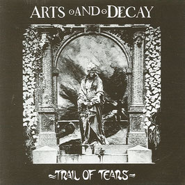 ARTS AND DECAY Trail Of Tears CD / Rock Alternative