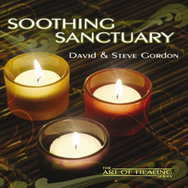 DAVID & STEVE GORDON Soothing Sanctuary CD / Yoga / Meditation / Relaxation