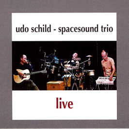 UDO SCHILD - SPACESOUND TRIO Live CD / Smooth Jazz / Ambient